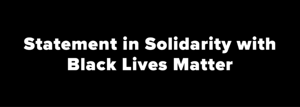 Statement in solidarity with BLM